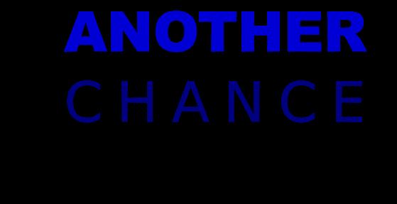 Anoter chance